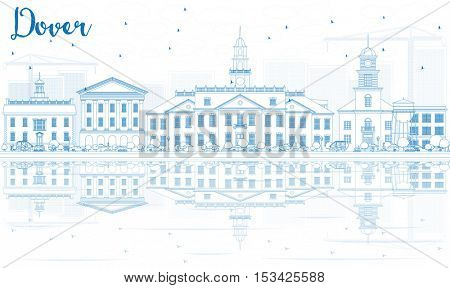 Outline Dover Skyline with Blue Buildings and Reflections. Business Travel and Tourism Concept with Historic Buildings. Image for Presentation Banner Placard and Web Site.