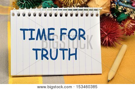 Time for truth words on notepad page