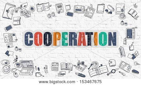 Cooperation. Multicolor Inscription on White Brick Wall with Doodle Icons Around. Cooperation Concept. Modern Style Illustration with Doodle Design Icons. Cooperation on White Brickwall Background.