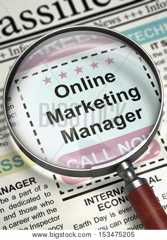Newspaper with Small Ads of Job Search Online Marketing Manager. Illustration of Searching Job of Online Marketing Manager in Newspaper with Magnifying Glass. Job Seeking Concept. Blurred Image. 3D.