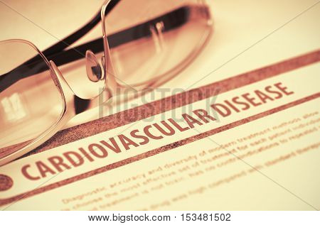 Cardiovascular Disease - Printed Diagnosis with Blurred Text on Red Background with Eyeglasses. Medical Concept. 3D Rendering.
