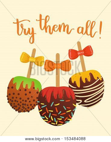 Vector Illustration With Lettering Try Them All And Set Of Caramel Apples.
