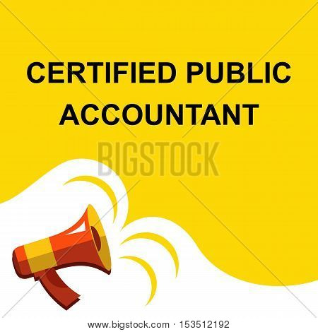Megaphone With Certified Public Accountant Announcement. Flat Style Illustration