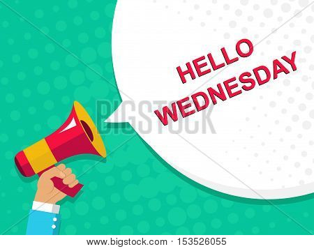 Megaphone With Hello Wednesday Announcement. Flat Style Illustration