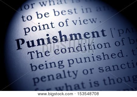 Fake Dictionary Dictionary definition of the word punishment.