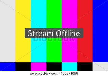 Live stream offline on a TV test pattern background
