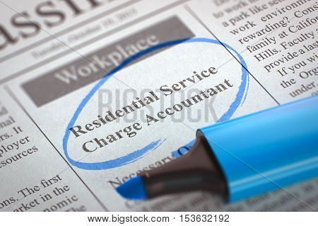 Residential Service Charge Accountant - Small Ads of Job Search in Newspaper, Circled with a Blue Highlighter. Blurred Image. Selective focus. Job Seeking Concept. 3D Render.