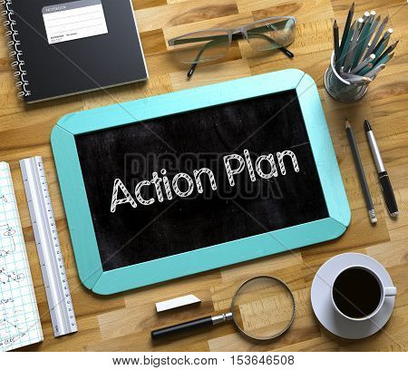 Top View of Office Desk with Stationery and Mint Small Chalkboard with Business Concept - Action Plan. Small Chalkboard with Action Plan Concept. 3d Rendering.
