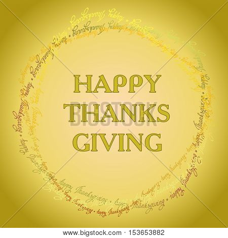Happy Thanksgiving day circle frame or wreath with happy thanksgiving text line. Good wishes for grateful cards. Vector illustration stock vector.