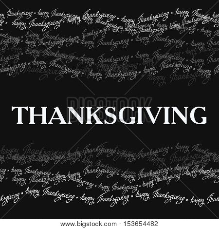 Happy Thanksgiving day horizontal frame with happy thanksgiving text line seamless border. Gray scale colors. Good wishes for grateful cards. Vector illustration stock vector.
