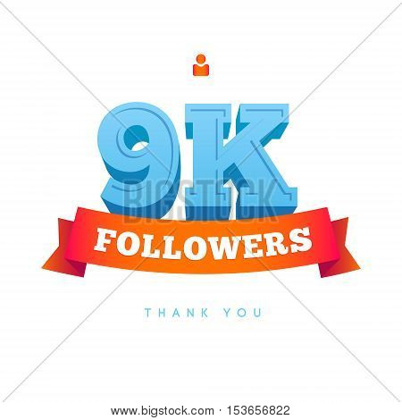 Vector thanks design template for network friends and followers. Thank you 9000 followers card. Image for Social Networks. Web user celebrates a large number of subscribers or followers.