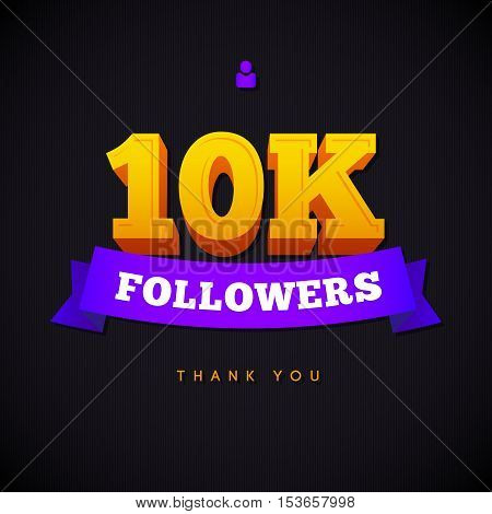 Thank you 10000 followers card. Vector thanks design template for network friends and followers. Image for Social Networks. Web user celebrates a large number of subscribers or followers.