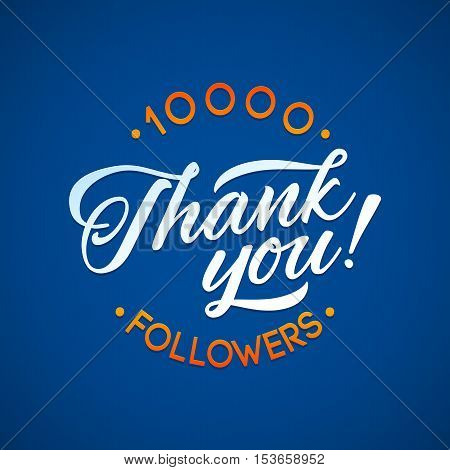 Thank you 10 000 followers card. Vector thanks design template for network friends and followers. Image for Social Networks. Web user celebrates a large number of subscribers or followers