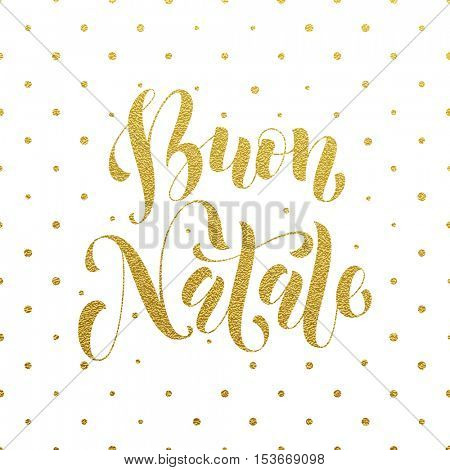 Gold Buon Natale Italian vector greeting card print. Golden Merry Christmas in Italy congratulation letter board poster with polka dot background