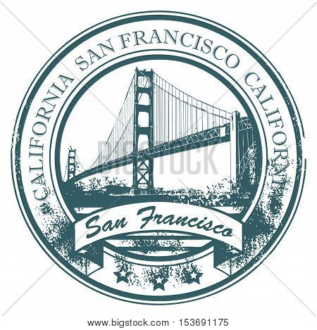 Grunge rubber stamp with Golden Gate Bridge and the word San Francisco, California inside, vector illustration