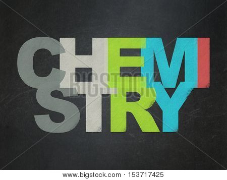 Education concept: Painted multicolor text Chemistry on School board background, School Board