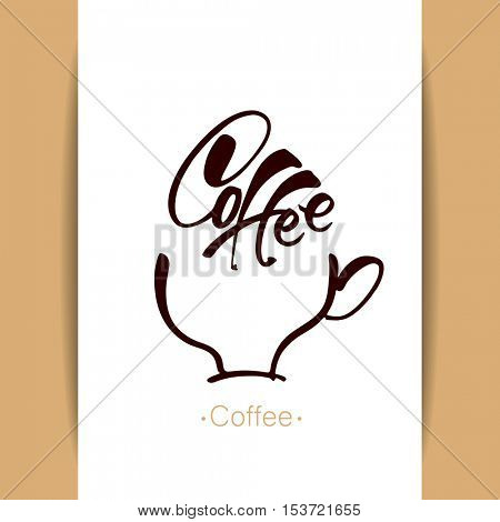 COFFEE LOGO.Coffee cup with handwritten inscription on white background. Idea for design. Hot drinks mug Logotype concept. Vector illustration.