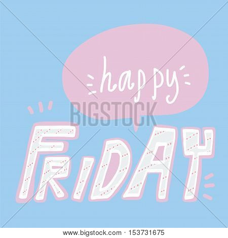 Happy Friday word lettering illustration on blue background