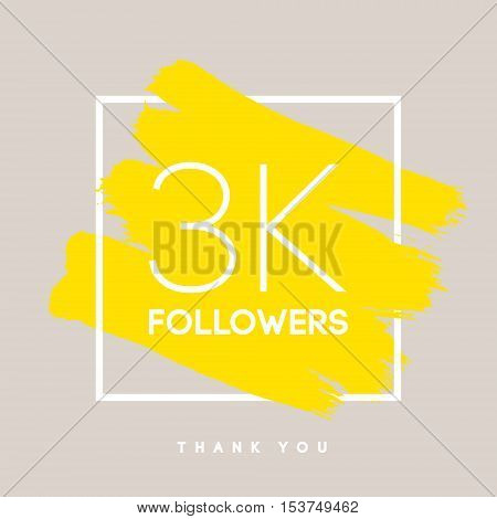 Vector thanks design template for network friends and followers. Thank you 3 K followers card. Image for Social Networks. Web user celebrates large number of subscribers or followers.