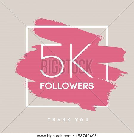 Vector thanks design template for network friends and followers. Thank you 5 K followers card. Image for Social Networks. Web user celebrates large number of subscribers or followers.