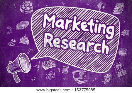 Business Concept. Megaphone with Inscription Marketing Research. Doodle Illustration on Purple Chalkboard.