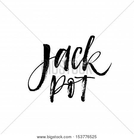Jackpot casino sign. Jackpot in casino. Ink illustration. Modern brush calligraphy. Isolated on white background.