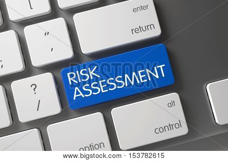 Concept of Risk Assessment, with Risk Assessment on Blue Enter Keypad on Aluminum Keyboard. 3D Render.