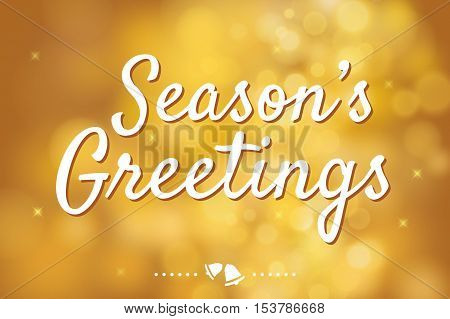 Season's greetings with gold bokeh background for christmas theme