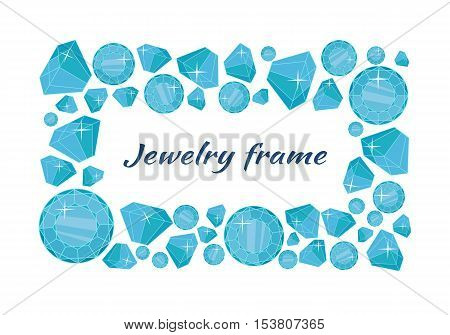 Jewelry frame vector concept in flat design. Precious gift. Sparkling, precious stones, gems and brilliants in different sizes. Illustration for jewelry store advertising. Isolated on white background