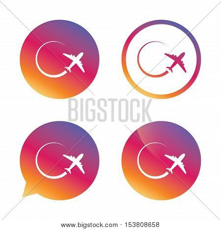 Airplane sign icon. Travel trip symbol. Gradient buttons with flat icon. Speech bubble sign. Vector