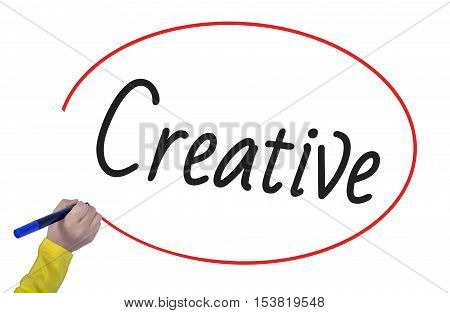 Woman hand writing create creative with marker on white background professionally