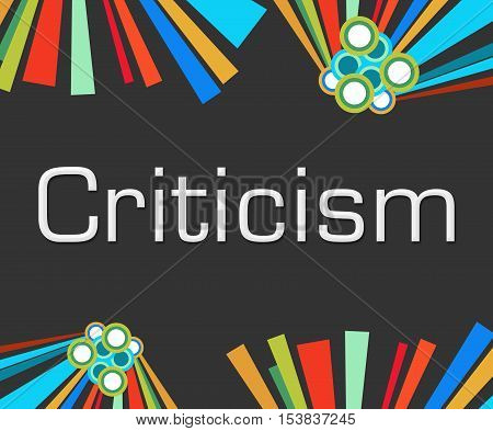 Criticism text written over dark colorful background.