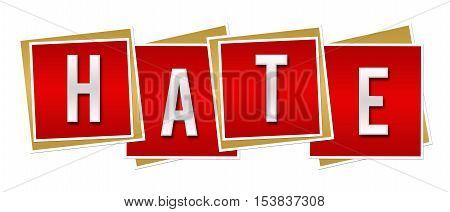 Hate text alphabets written over red background.