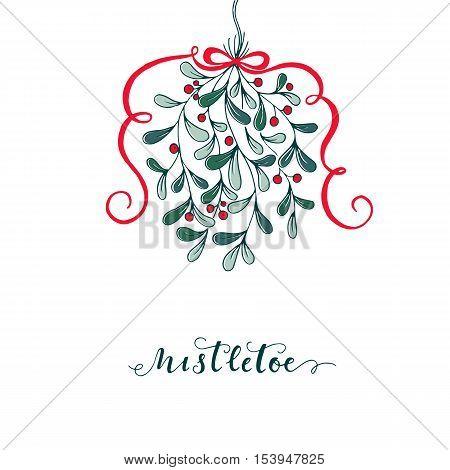 Hand drawn mistletoe. Vector Christmas plant background. Romantic Christmas illustration. Greeting card design. Vector mistletoe.Vector template.