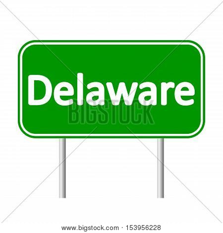 Delaware green road sign isolated on white background