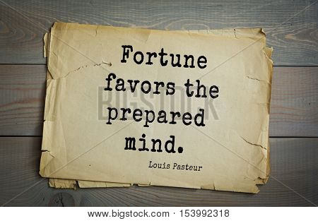 Top 10 quotes by Louis Pasteur (1822- 1895) - French microbiologist and chemist, academician.  