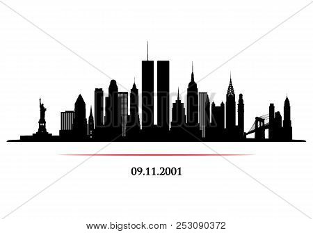 New York City Skyline With Twins Tower. World Trade Center. 09.11.2001 American Patriot Day Annivers