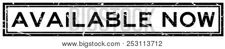 Grunge Available Now Word Square Rubber Seal Stamp On White Background