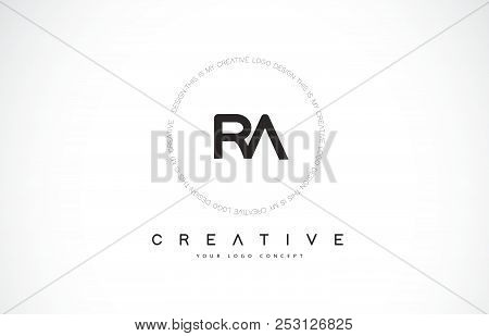 Ra R A Logo Design With Black And White Creative Icon Text Letter Vector.