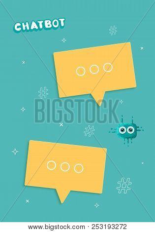 Speech Bubbles Flyer. Chat Bot Concept. Virtual Assistance Elements. Vector Illustration.