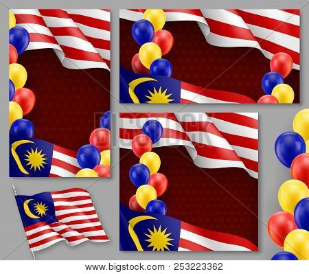 Malaysian Patriotic Festive Posters Set. Realistic Waving Malaysian Flag And Colorful Air Balloons O