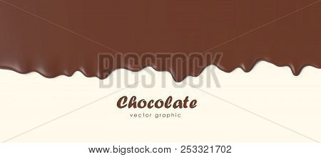 Chocolate Flowing Down, Dripping Melted Chocolate Background, Isolated Vector Illustration.