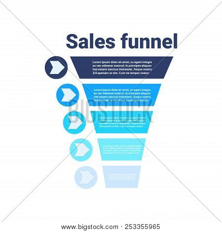 Sales Funnel With Steps Stages Business Infographic. Purchase Diagram Concept Over White Background