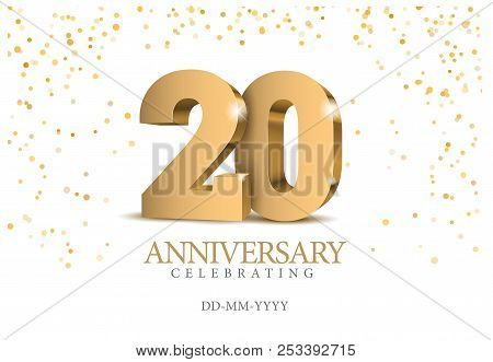 Anniversary 20. Gold 3d Numbers. Poster Template For Celebrating 20th Anniversary Event Party. Vecto