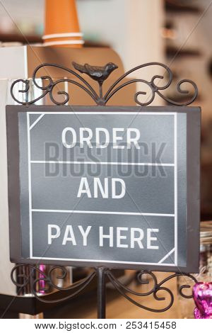 Order And Pay Here  Sign, Stock Photo