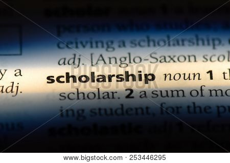 Scholarship Word In A Dictionary. Scholarship Concept.
