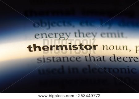 Thermistor Word In A Dictionary. Thermistor Concept.