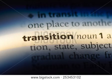 Transition Word In A Dictionary. Transition Concept.