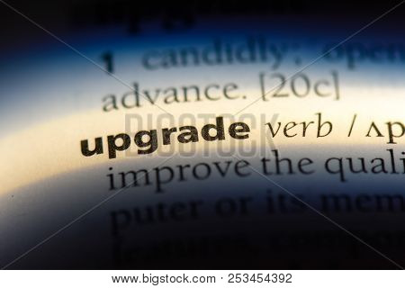 Upgrade Word In A Dictionary. Upgrade Concept.