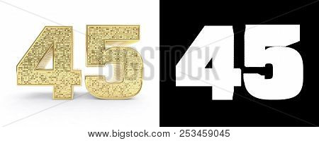 Golden Number Forty Five (number 45) On White Background With Drop Shadow And Alpha Channel. 3d Illu